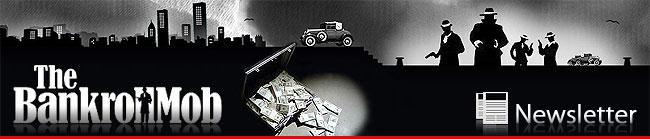 The BankrollMob Newsletter Header