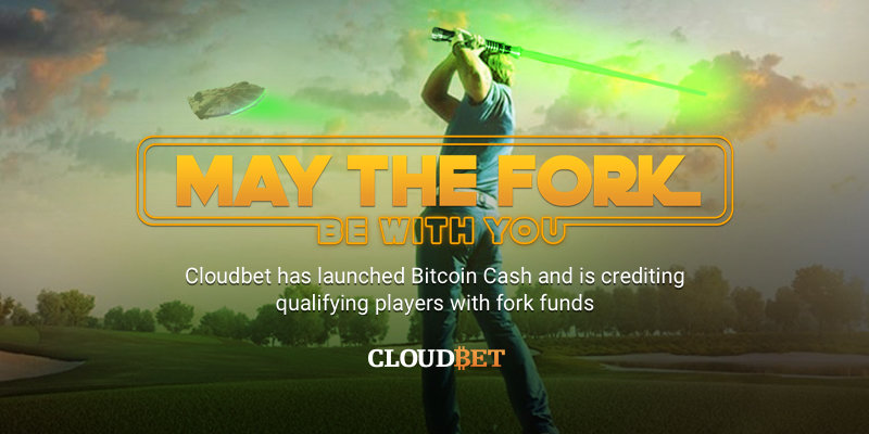 May the Fork be with you: Cloudbet unveils bitcoin cash windfall