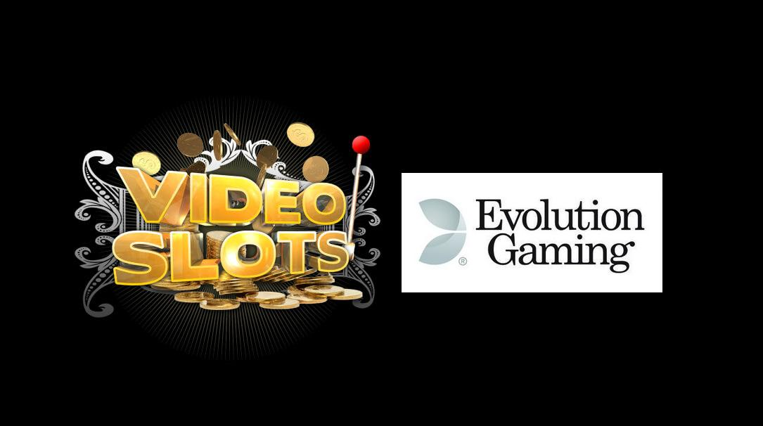 Videoslots to offer Live Casino games by Evolution Gaming