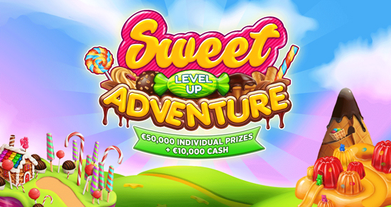SWEET LEVEL UP ADVENTURE - €50,000 PRIZE POOL!