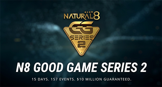 N8 GOOD GAME SERIES 2 - 15 DAYS. 157 EVENTS. $10 MILLION GUARANTEED