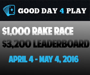 $3,200 Leaderboard & $1,000 Rakerace (April 4 - May 4, 2016)