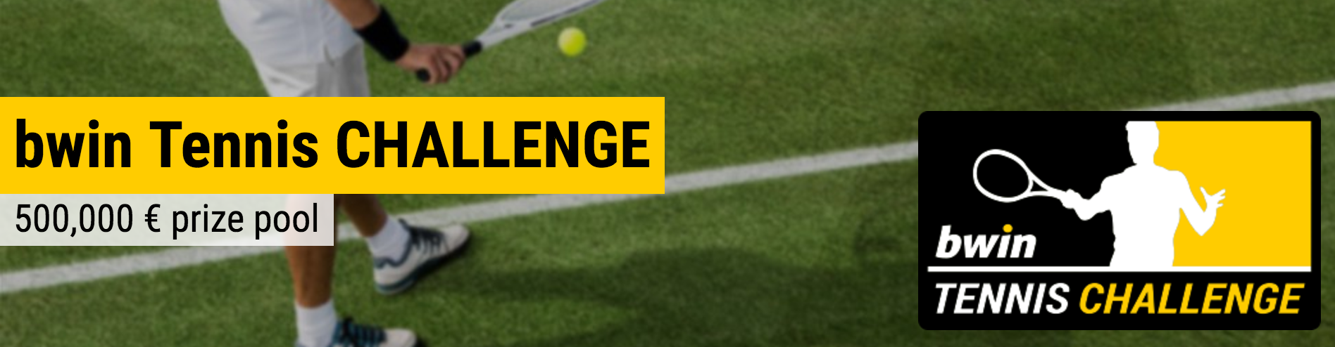 bwin Tennis CHALLENGE - €500,000 prize pool!