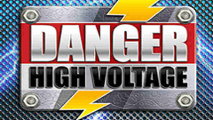 Danger! High Voltage (Big Time Gaming)