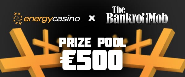 Energy Casino Leaderboard by BankrollMob