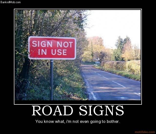 Funny road signs - BankrollMob Poker Forum Community